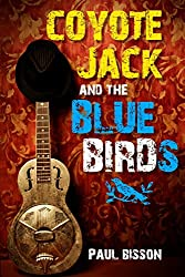 Coyote Jack and the Bluebirds