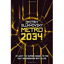 [(Metro 2034)] [ By (author) Dmitry Glukhovsky ] [February, 2014]