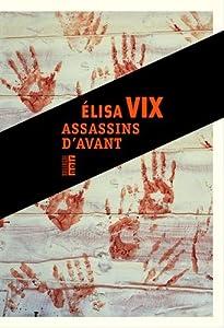 """Afficher """"Assassins d'avant"""""""