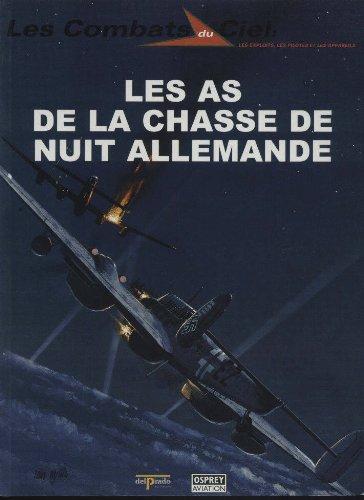 Les as de la chasse de nuit allemande (Les combats du ciel) par Jerry Scutts