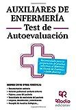 Auxiliares de Enfermería. Test de Autoevaluación. Servicio de Salud de Castilla y León (OPOSICIONES)
