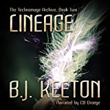 Lineage: The Technomage Archive, Book 2