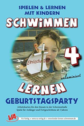 Schwimmen lernen 4: Geburtstagsparty im Schwimmbad: laminiert oder unlaminiert (Spielen & Lernen mit Kindern)