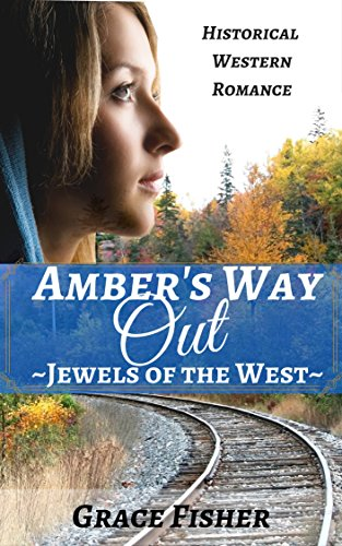 romance-ambers-way-out-mail-order-bride-inspirational-western-frontier-romance-jewels-of-the-west-se