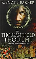 The Thousandfold Thought: Book 3 of the Prince of Nothing by R. Scott Bakker (2007-05-03)