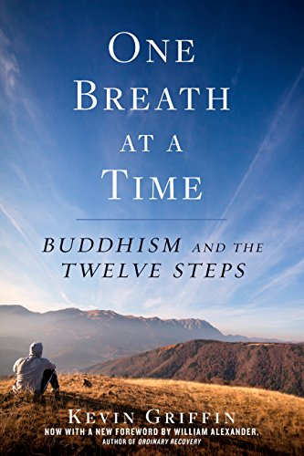One Breath at a Time: Buddhism and the Twelve Steps (English Edition)