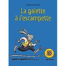 La galette à l'escampette de Pennart, Geoffroy de (2012) Album