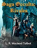 Libros Descargar en linea Rivales Saga Occulta nº 2 (PDF y EPUB) Espanol Gratis