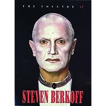 The Theatre of Steven Berkoff
