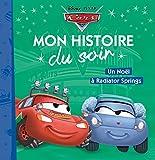 CARS - Mon Histoire du Soir - Noël à Radiator Spring