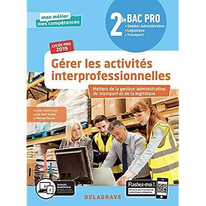 Gérer les activités interprofessionnelles 2de Bac Pro 2019 - Pochette élève