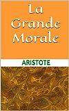 La Grande Morale - Format Kindle - 2,77 €