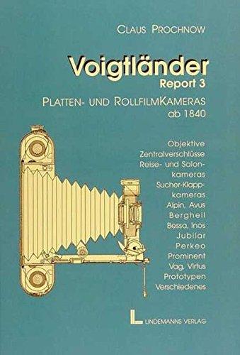 Voigtländer Report 3: Platten- und Rollfilmkameras