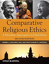 Comparative Religious Ethics: A Narrative Approach to Religion and Global Ethics