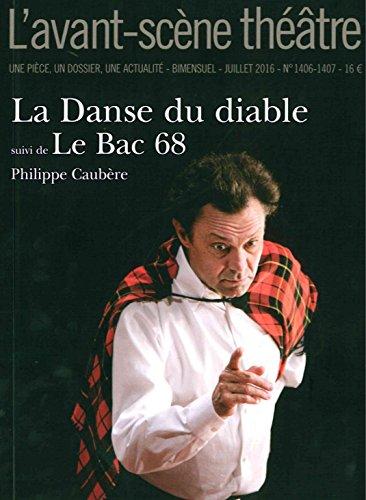 Danse du Diable Suivi de le Bac 68 (la)