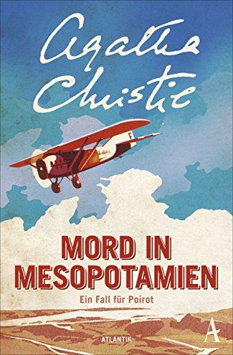 Mord in Mesopotamien: Ein Fall für Poirot