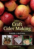 Craft Cider Making: Third Edition