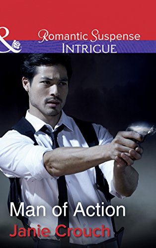 Image of Man Of Action (Mills & Boon Intrigue) (Omega Sector: Critical Response, Book 4)