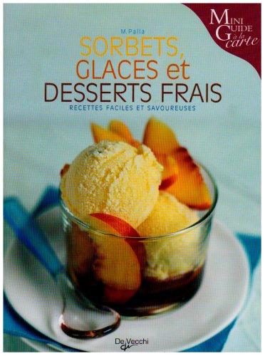 Sorbets, glaces et desserts frais