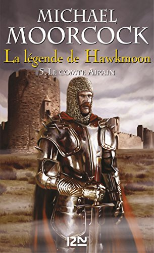 La légende de Hawkmoon - tome 5