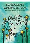 https://libros.plus/supermujeres-superinventoras-ideas-brillantes-que-transformaron-nuestra-vida/