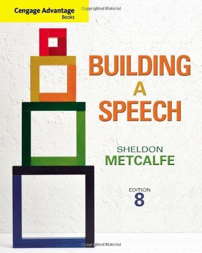 Cengage Advantage Books: Building a Speech by Sheldon Metcalfe (2012-01-01)