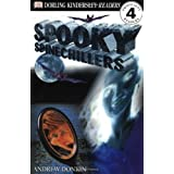 DK Readers: Spooky Spinechillers (Level 4: Proficient Readers) by Andrew Donkin (2000-07-01)