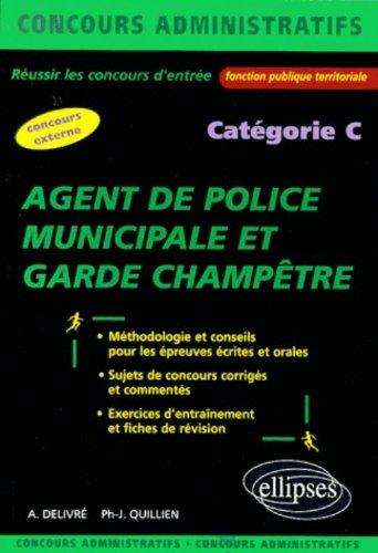Agent de police municipale et garde champêtre : Catégorie C