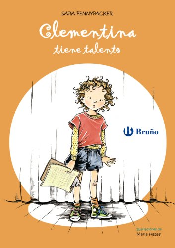 Clementina tiene talento/The Talented Clementine (Clementina/Clementine) por Sara Pennypacker