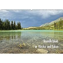 Unendlichkeit in Alaska und Yukon (Wandkalender 2018 DIN A2 quer): Alaska und Yukon gelten als Inbegriff von unberührter Natur, Einsamkeit und Abenteuer. (Monatskalender, 14 Seiten ) (CALVENDO Orte)