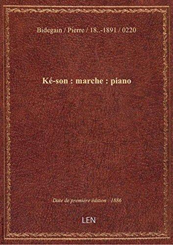 K-son : marche : piano / par P. Bidegain ; [ill. par] E. Buval