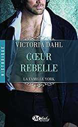 La Famille York, Tome 1: Cœur rebelle