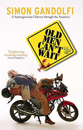 old-men-cant-wait-a-septuagenarian-odyssey-old-man-on-a-bike-english-edition