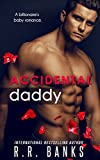 #8: Accidental Daddy: A Billionaire's Baby Romance