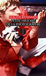 Petite histoire de la photographie de Walter Benjamin
