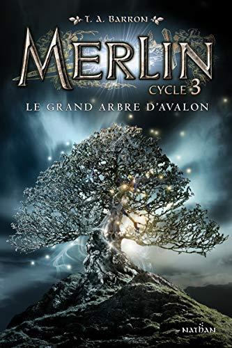 Le grand arbre d'Avalon (1) par T.A Barron