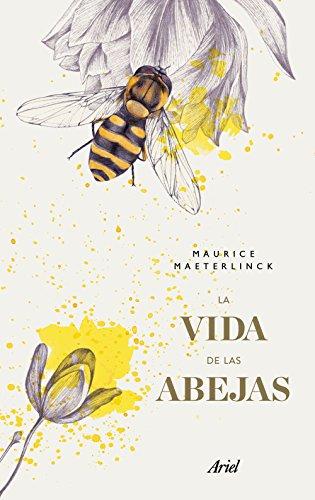 La vida de las abejas por Maurice Maeterlinck