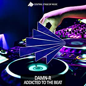 Damn-R-Addicted To The Beat