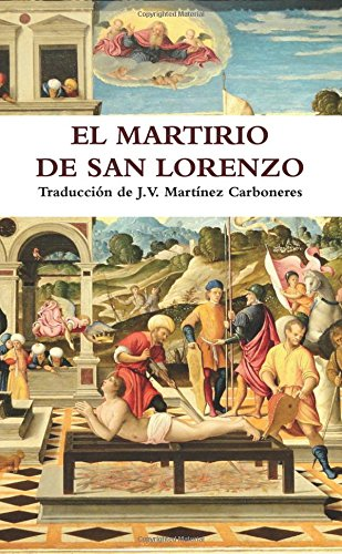 La Pasion De San Lorenzo