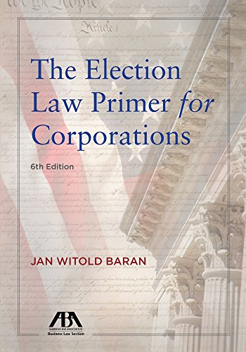 Election Law Primer for Corporations