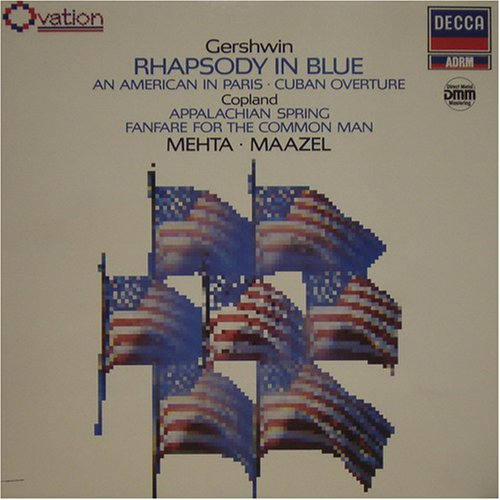 George Gershwin : Rhapsody In Blue - An American In Paris - Cuban Overture / Aaron Copland : Appalachian Spring - Fanfare For The Common Man [Vinyl LP]