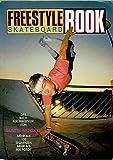 Freestyle Skateboard Book