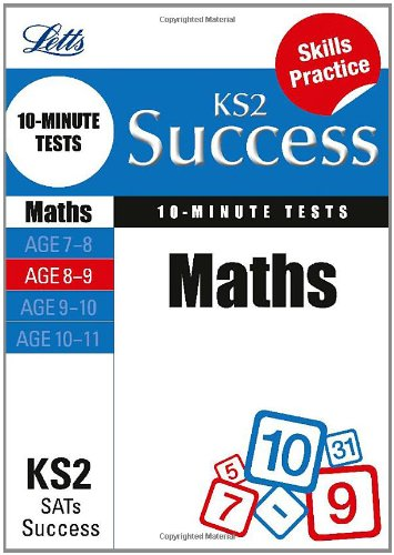 Maths Age 8-9: 10-Minute Tests (Letts Key Stage 2 Success)