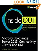 #8: Microsoft Exchange Server 2013 Inside Out Connectivity, Clients, and UM: Connectivity, Clients, and UM