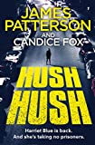 Hush Hush: (Harriet Blue 4) (Detective Harriet Blue Series)