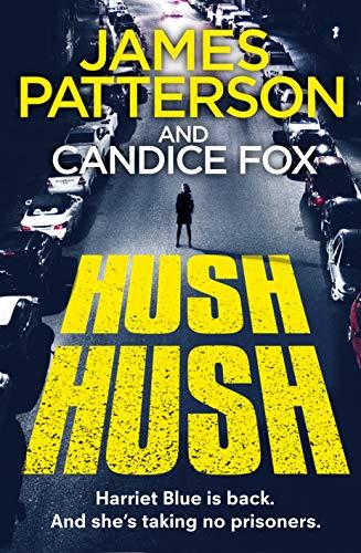 Hush Band (Hush Hush: (Harriet Blue 4) (Detective Harriet Blue Series, Band 4))
