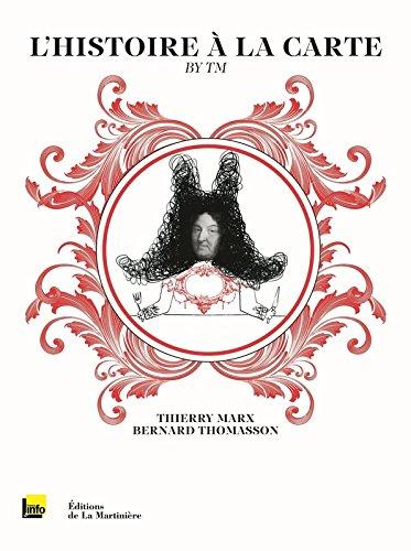 L'Histoire à la carte by TM. Le Livre de l'émission