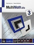 Multimath blu. Per le Scuole superiori. Con e-book. Con espansione online: 3