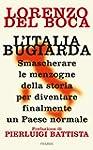 L'Italia bugiarda: Smascherare le men...