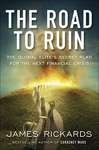 e Global Elites' Secret Plan for the Next Financial Crisis: What the Global Elite Knows About the Next Financial Crisis ()